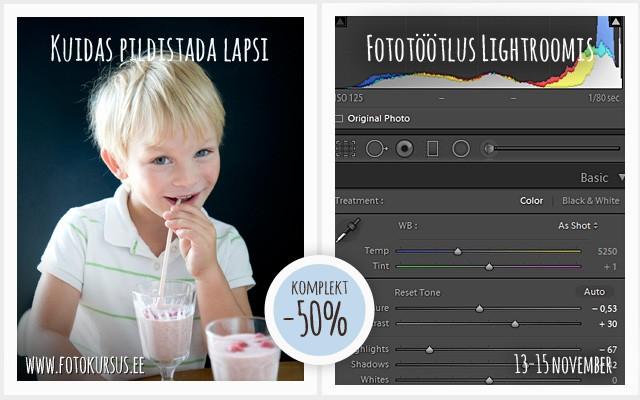 """Uus kursuste komplekt """"Kuidas pildistada lapsi + Fototöötlus Lightroomis"""". Avanädalavahetusel -50%"""