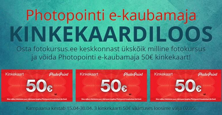 Osta fotokursus ja võida Photopointi e-kaubamaja 50€ kinkekaart